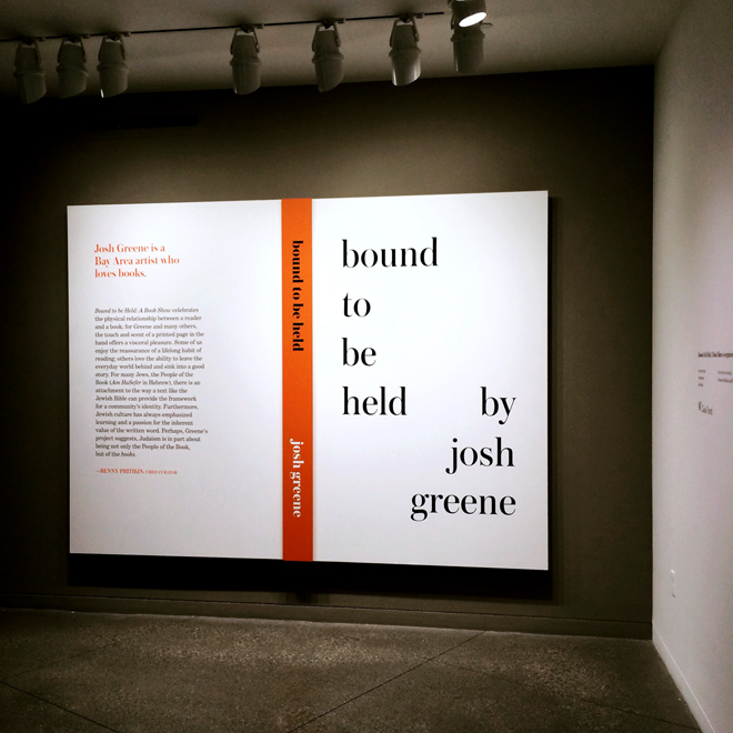 Bound to Be Held exhibit at the Contemporary Jewish Museum
