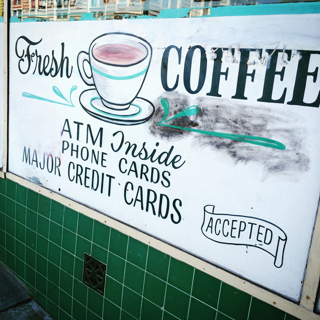 Fresh Coffee sign in Russian Hill