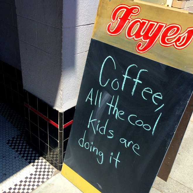 Faye Coffee sign reading